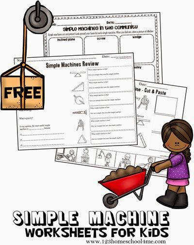 FREE Simple Machines Worksheets for Kids These are great for learning and reviewing the 6