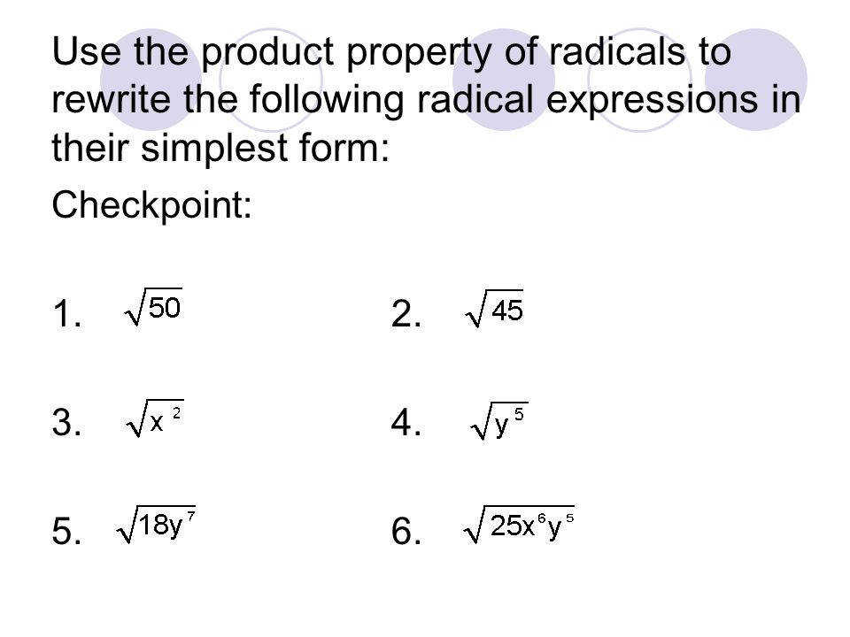 Use the product property of radicals to rewrite the following radical expressions in their simplest form