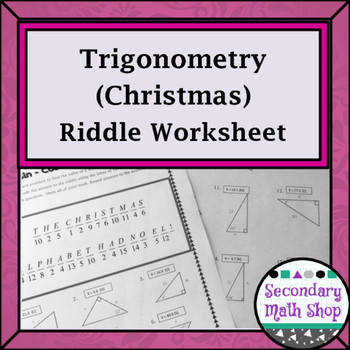 Right Triangles Sine Cosine Tangent Christmas Riddle Practice Worksheet