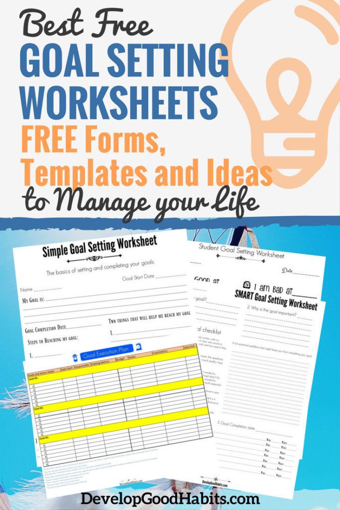 Best FREE Goal Setting Worksheets – FREE Forms Templates and Ideas to Manage your Life