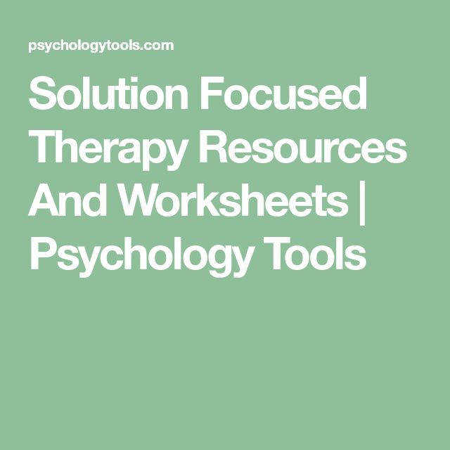 Solution Focused Therapy Resources And Worksheets