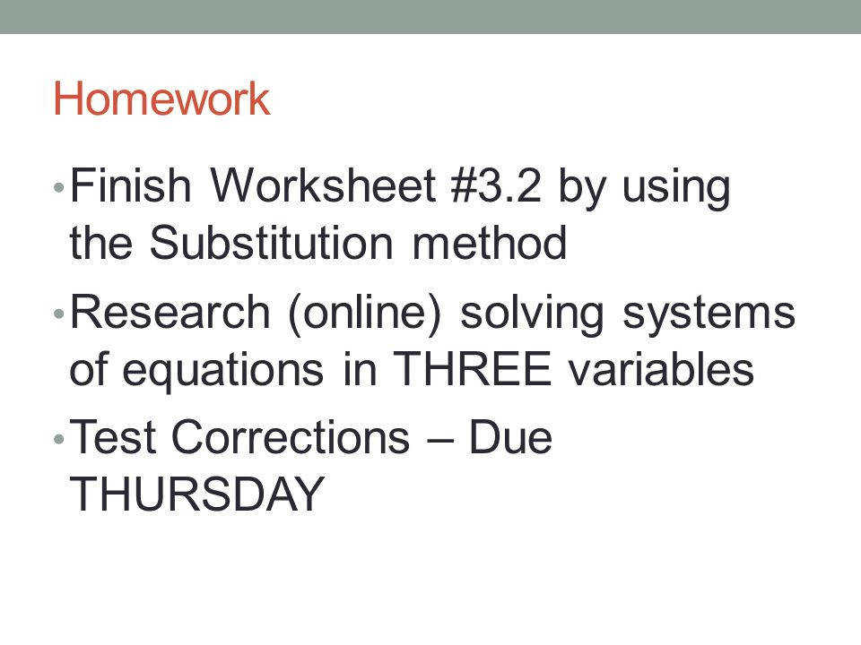 Homework Finish Worksheet 3 2 by using the Substitution method Research online solving
