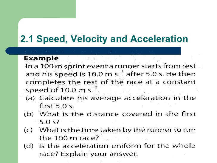 2 1 Speed Velocity and Acceleration