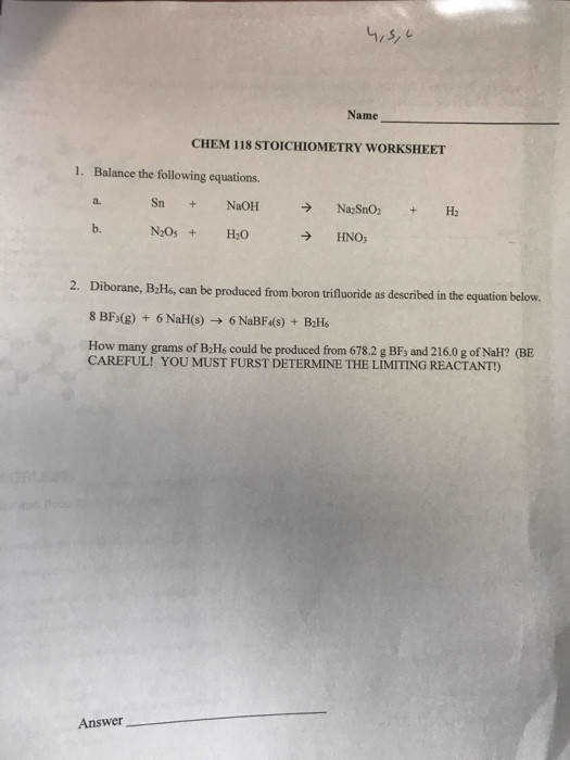 Name CHEM 118 STOICHIOMETRY WORKSHEET 1 Balance the following equations a Sn NaOH