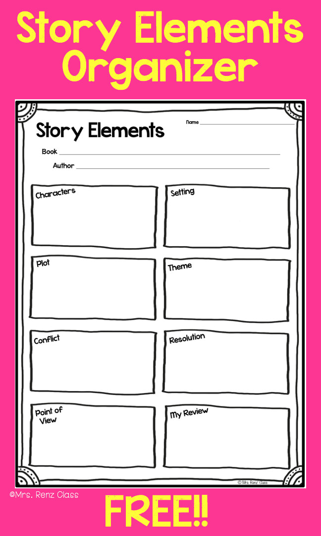 FREE Story Elements Worksheet organizer Mrs Renz Class