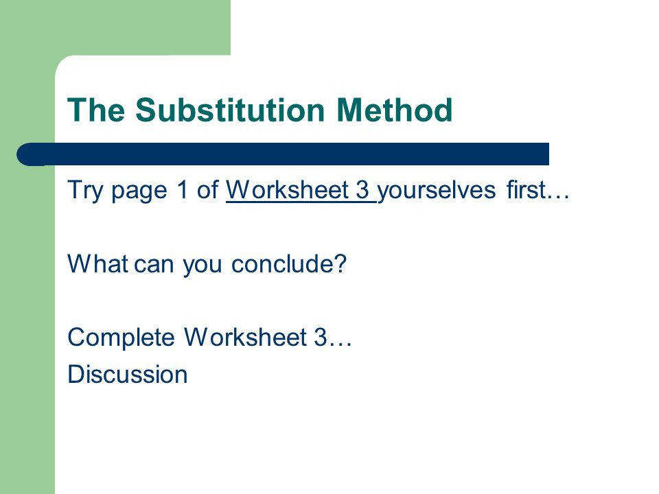 The Substitution Method