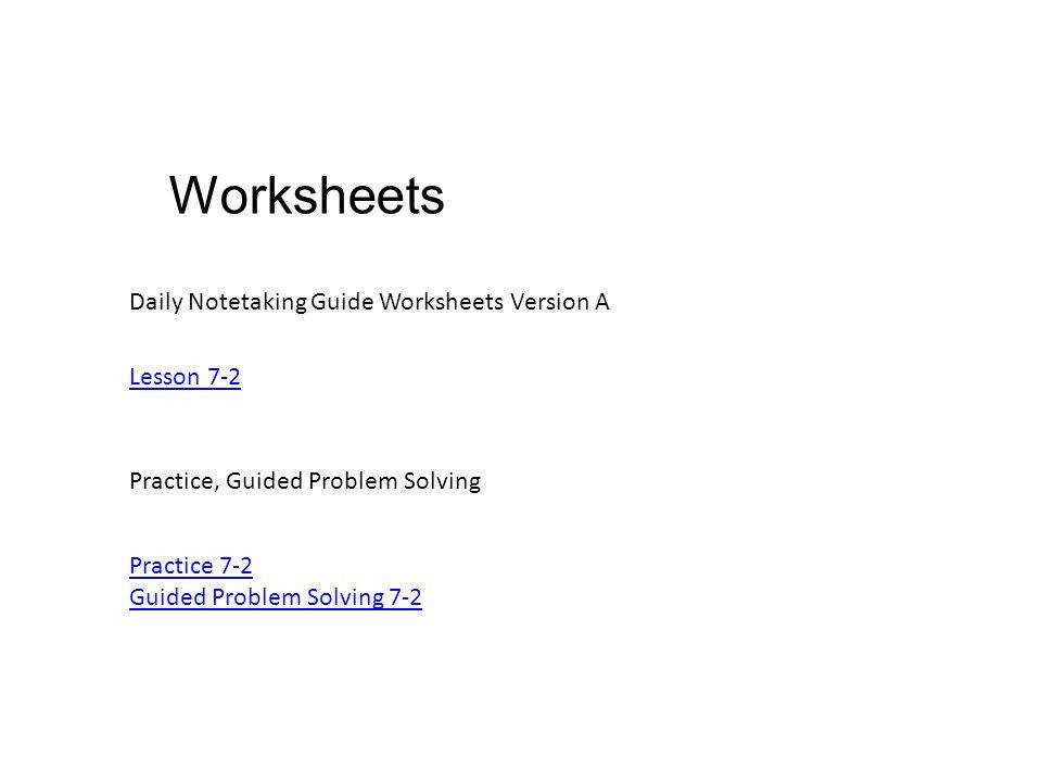 6 Worksheets Daily Notetaking Guide Worksheets Version A Practice Guided Problem Solving Lesson 7 2 Practice 7 2 Guided Problem Solving 7 2