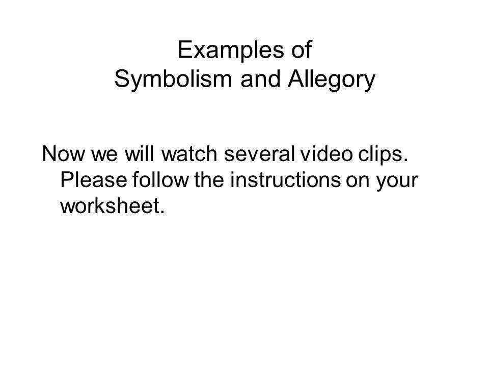 Examples of Symbolism and Allegory