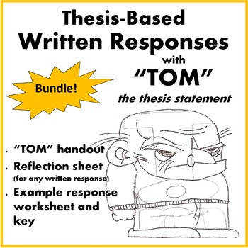 "Thesis Based Written Responses with ""TOM"" the Thesis Statement"