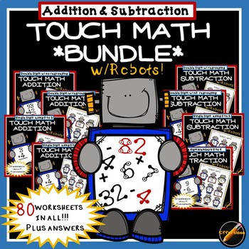Touch Math Worksheets with Robot Theme BUNDLE Addition and Subtraction