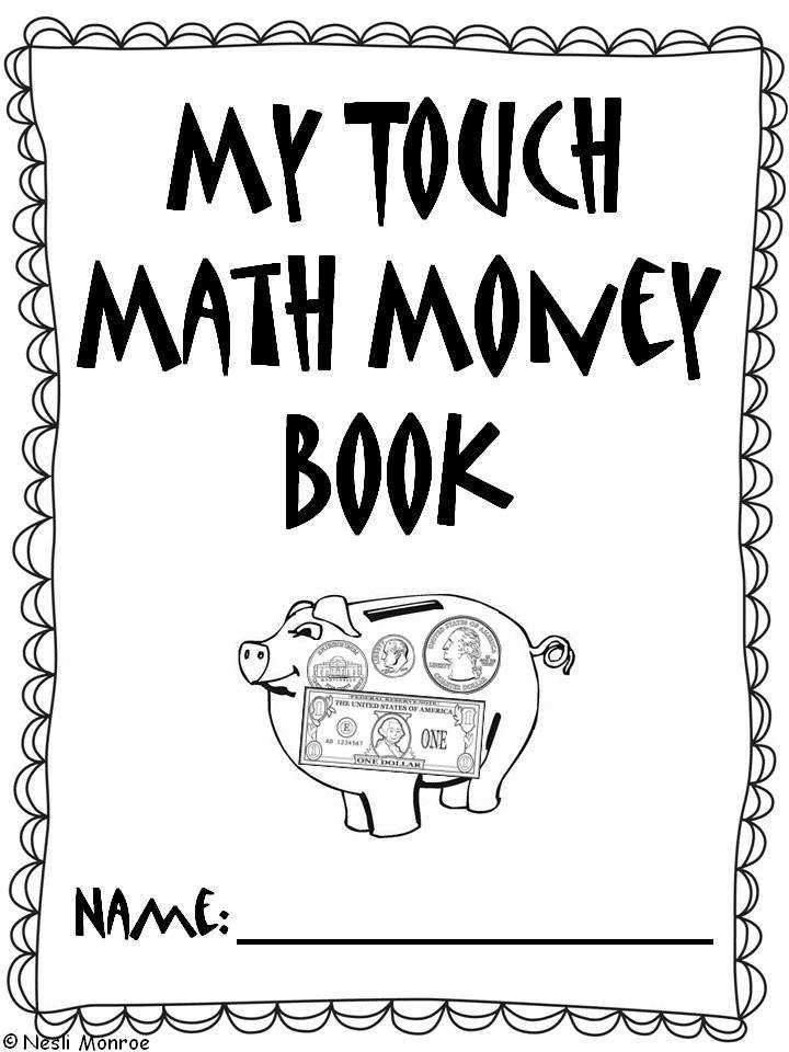 Use this touch math money book to teach your students how to count money Check