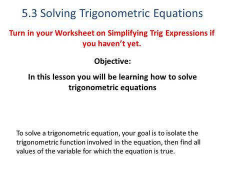 5 3 Solving Trigonometric Equations