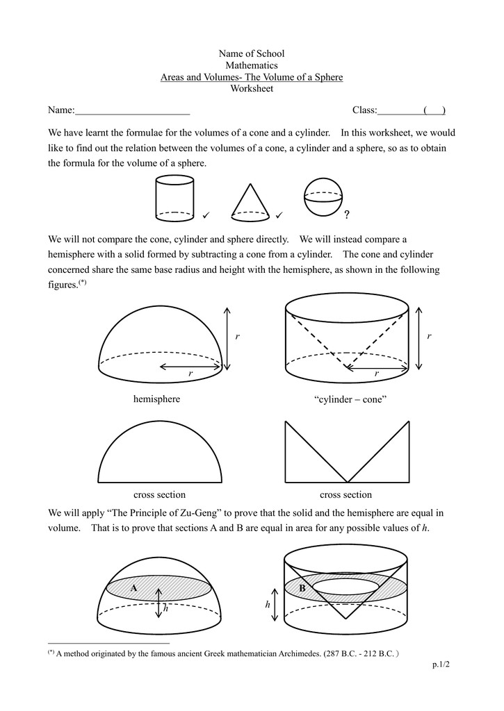 Name of School Mathematics Areas and Volumes The Volume of a Sphere Worksheet