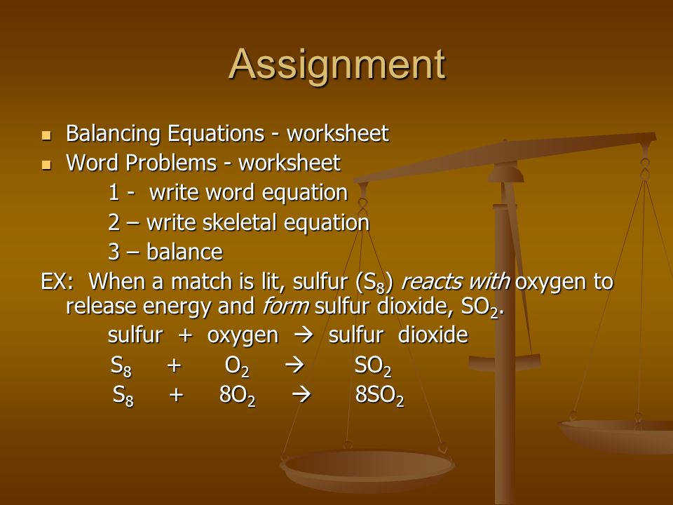 Assignment Balancing Equations worksheet Word Problems worksheet