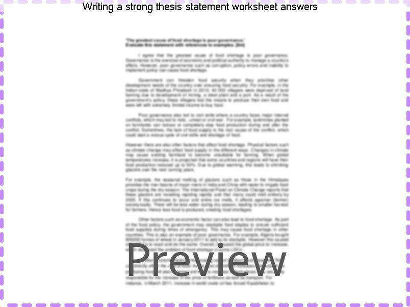 Writing a strong thesis statement worksheet answers Rewrite the following statements to make the thesis