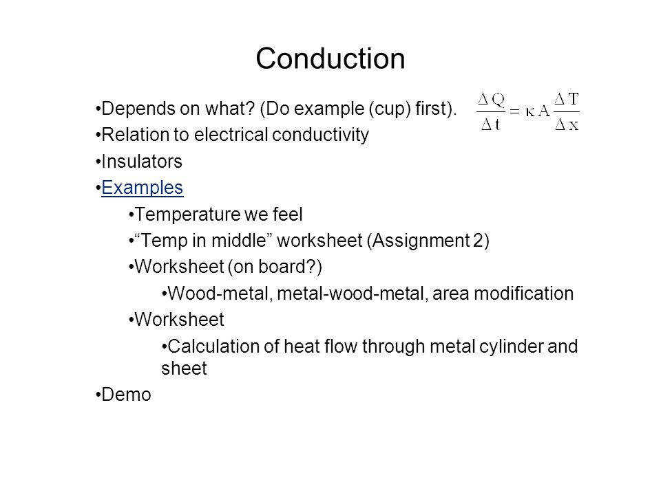 Heat transfer overview 2 Conduction