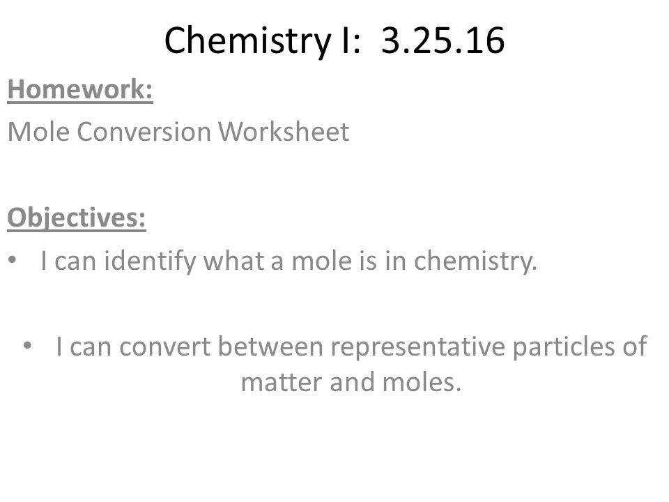I can convert between representative particles of matter and moles