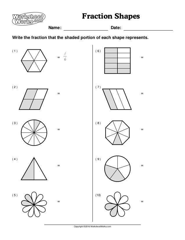 Fraction Shapes Write the fraction that the shaded portion of each shape represents