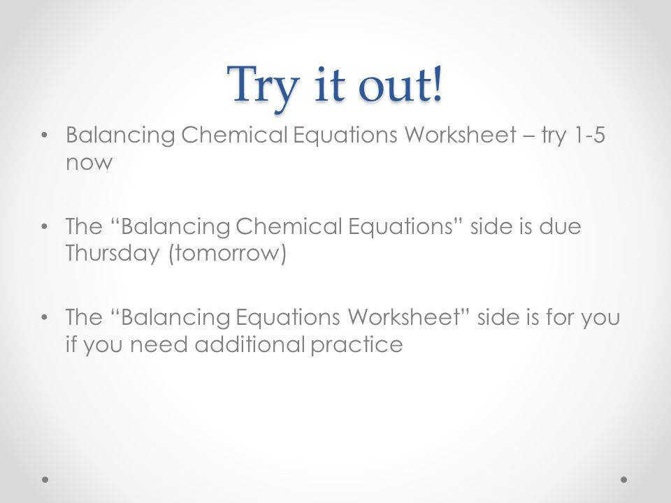 Balancing Chemical Equations Worksheet – try 1 5 now